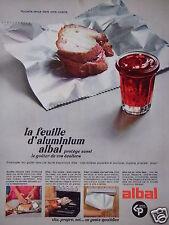 PUBLICITÉ 1968 ALBAL LA FEUILLE D'ALUMINIUM PROTÉGE LE GOÛTER - ADVERTISING