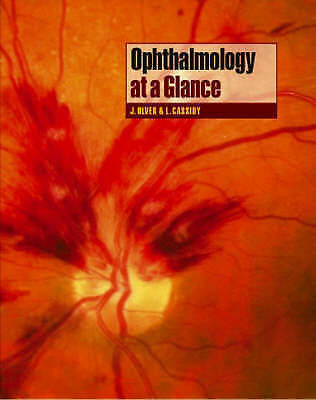 Ophthalmology at a Glance by Jane Olver, Lorraine Cassidy