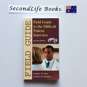 FIELD-GUIDE-TO-THE-DIFFICULT-PATIENT-INTERVIEW-2nd-Ed-Platt-amp-Gordon-2004