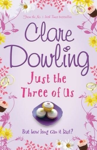 1 of 1 - Just the Three of Us, Dowling, Clare, 0755341538, New Book