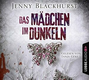 TANJA-GEKE-JENNY-BLACKHURST-DAS-MADCHEN-IM-DUNKELN-6-CD-NEW