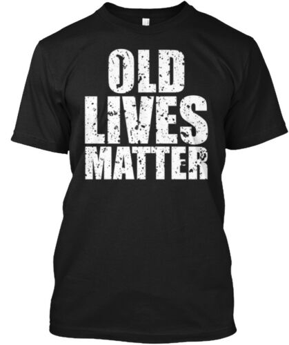 Old Lives Matter Hanes Tagless Tee T-Shirt