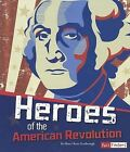 Heroes of the American Revolution by Mary Hertz Scarbrough (Paperback / softback, 2012)