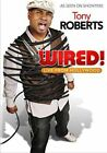 Tony Roberts Wired 0883476012148 DVD Region 1