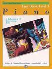 Alfred's Basic Piano Library: Alfred's Basic Piano Course, Fun Book, Level 3 Bk 3 by Amanda Vick Letcho, Morton Manus and Willard A. Palmer (1986, Paperback)