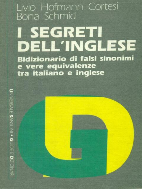 I SEGRETI DELL'INGLESE  HOFMANN CORTESI LIVIO - SCHMID BONA SANSONI 1988