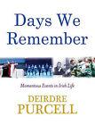 Days We Remember by Hodder Headline Ireland (Hardback, 2008)