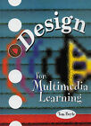 Design for Multimedia Learning by Tom Boyle (Paperback, 1996)