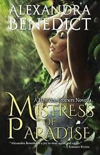 MISTRESS OF PARADISE - ALEXANDRA BENEDICT (PAPERBACK) NEW