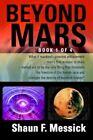 Beyond Mars 9780595373499 by Shaun F Messick Paperback