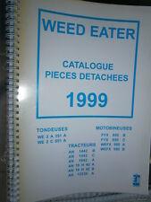 WEED EATER tracteur tondeuse motobineuse : catalogue pièces 1999