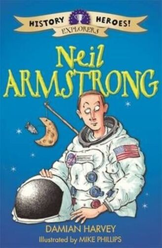 """1 of 1 - """"VERY GOOD"""" Harvey, Damian, Neil Armstrong (History Heroes), Book"""