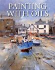 Painting with Oils by David Howell (Paperback, 2014)