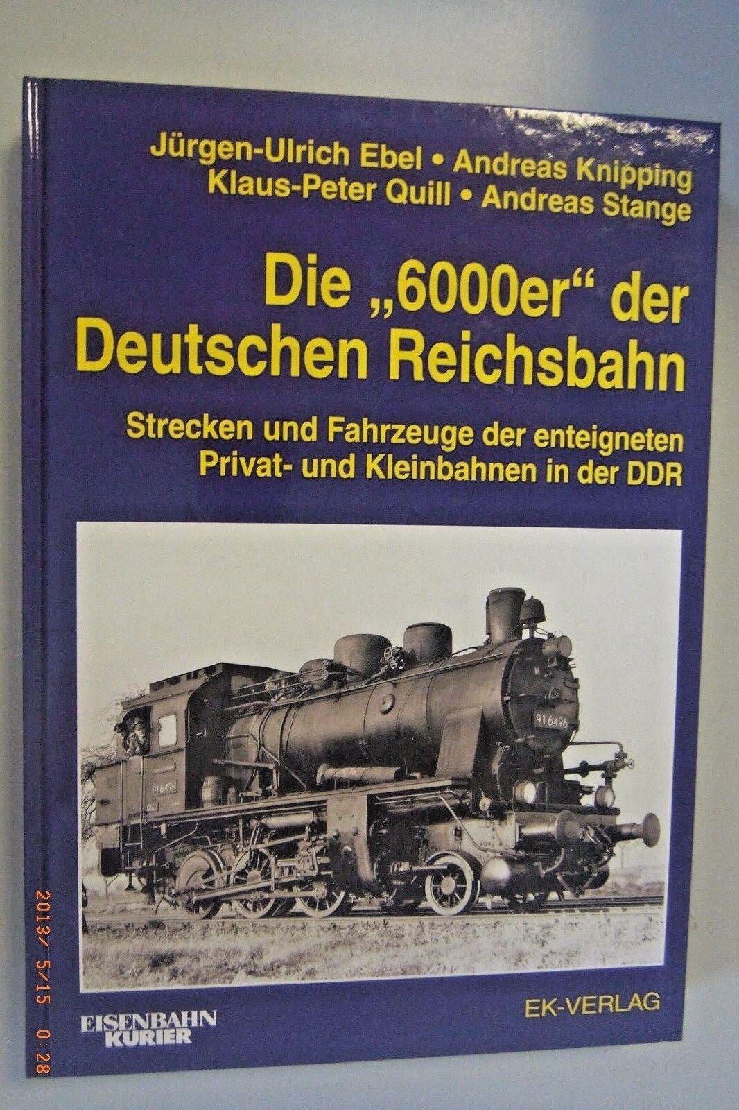 Die   6000er   Der Tedesche Reichsbahn  Tratto e Veicoli  J.-u.ebel
