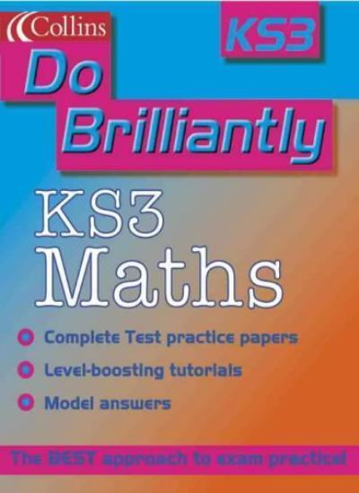 Do Brilliantly At - KS3 Maths By Keith Gordon, Kevin Evans, Jay .9780007112111