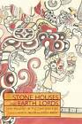 Stone Houses and Earth Lords: Maya Religion in the Cave Context by University Press of Colorado (Hardback, 2005)