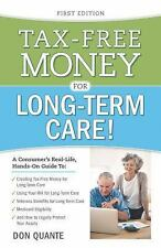 Tax-Free Money For Long Term Care, Don Quante, Bruce A. Brightwell, Good Book