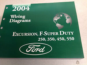 2004 Ford EXCURSION F-250 F350 F250 450 550 Wiring Electrical ... Ford Excursion Electrical Wiring Diagrams on ford excursion antenna, ford truck wiring diagrams, ford f500 wiring diagram, ford excursion starter, ford excursion body, ford excursion horn wiring, ford econoline van wiring diagram, ford 500 wiring diagram, ford excursion chassis, fleetwood excursion wiring diagram, ford thunderbird wiring diagram, ford excursion fuse chart, ford f350 super duty wiring diagram, ford excursion motor, ford excursion heater diagram, ford aerostar wiring diagram, ford v10 wiring diagram, ford fairlane wiring diagram, ford flex wiring diagram, ford excursion steering,
