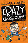 Crazy Classrooms by Paul Cookson (Paperback, 2015)