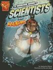 The Amazing Work of Scientists with Max Axiom, Super Scientist by Agnieszka Biskup (Paperback / softback)