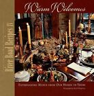 River Road Recipes IV: Warm Welcomes: Entertaining Menus from Our Homes to Yours by Junior League of Baton Rouge (Hardback, 2004)