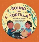 Round Is a Tortilla: A Book of Shapes by Roseanne Thong (Hardback, 2014)