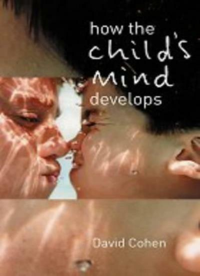 How the Child's Mind Develops By David Cohen. 9780415216548