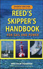 Reed's Skipper's Handbook: For Sail and Power by Malcolm Pearson (Paperback, 2005)
