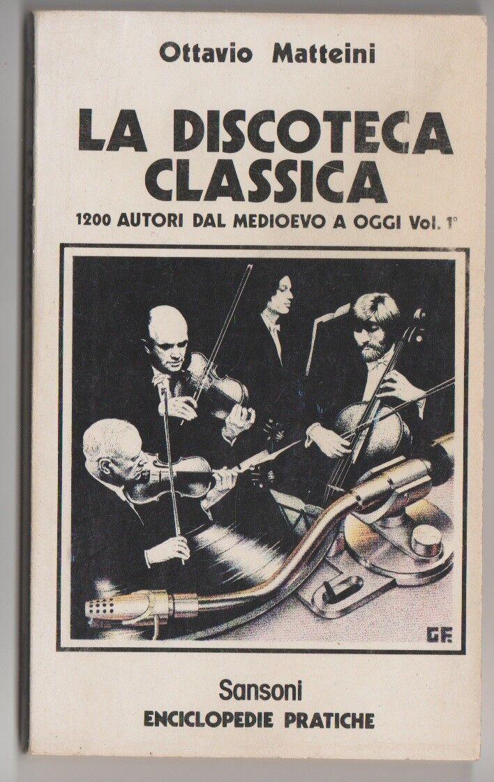 La discoteca classica 1° vol.