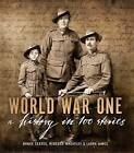 World War One: A History In 100 Stories by Bruce Scates (Hardback, 2015)