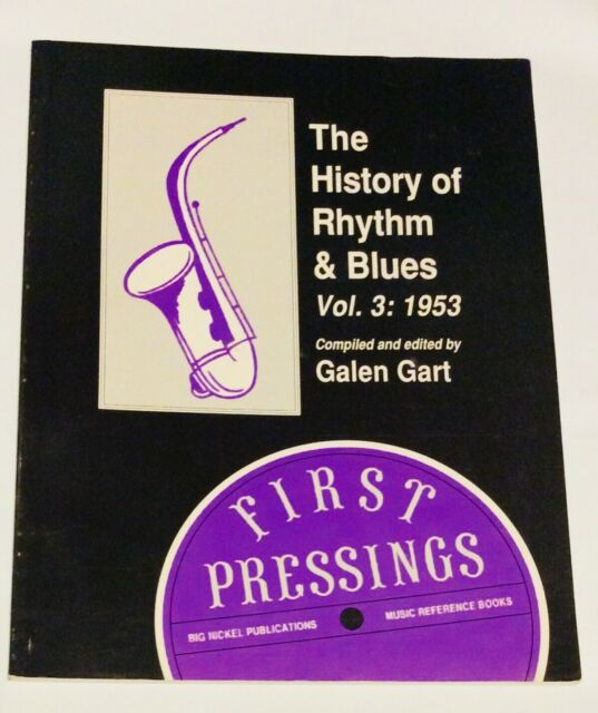 History Of Rhythm And Blues Vol. 3 1953 Galen Gart Music Book Soul