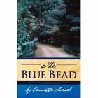 The Blue Bead by Annette Israel (Paperback / softback, 2012)