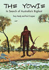 The Yowie: In Search of Australia's Bigfoot by Paul Cropper, Tony Healy (Paperback, 2006)