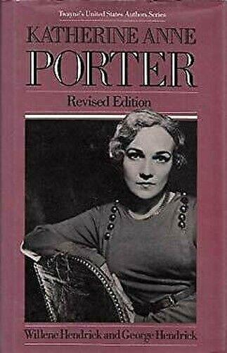 Katherine Anne Porter Hardcover George - Hendrick