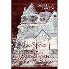 Stories of a Haunted House off The 45 Bypass 9781424139484 by Donald J Lemire