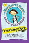 Friendship Over by Julie Sternberg (Hardback, 2014)