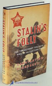 Details about Stalin's Folly: The First Ten Days of WW II by Constantine  PLESHAKOV F/NF 82022