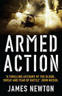 Armed Action by James Newton (Paperback, 2007)