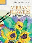 Vibrant Flowers in Watercolour by Fiona Peart (Paperback, 2011)