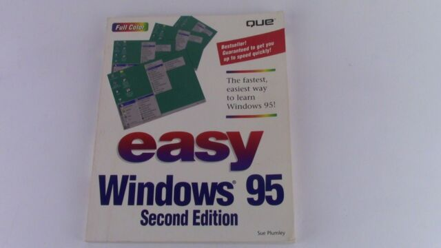 Easy Windows 95 (Que's Easy Series) By Sue Plumley