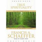 True Spirituality by Francis Schaeffer (CD-Audio, 2006)