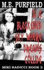 In a Blackened Sky Where Dreams Collide: Miki Radicci Book 2 by M E Purfield (Paperback / softback, 2013)