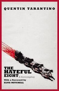 The-Hateful-Eight-A-Screenplay-by-Quentin-Tarantino