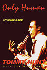 Only Human - My Soulful Life by Tommy Hunt (Paperback, 2008)