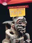 Tools and Treasures of the Ancient Maya by Matt Doeden (Paperback, 2015)