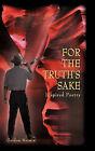 For the Truth's Sake by Gordon Merwin (Hardback, 2010)