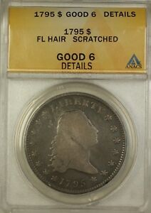1795-Flowing-Hair-Silver-Dollar-1-Coin-ANACS-G-6-Details-Scratched