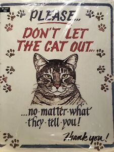 Please-Don-039-t-Let-the-Cat-Out-Novelty-Tin-Sign-Love-Cats-Rule-Cat-People-12-034-x15-034