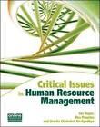 Critical Issues in Human Resource Management by Uracha Chatrakul Na-Ayudhya, Ian C. Roper, Rea Prouska (Paperback, 2010)