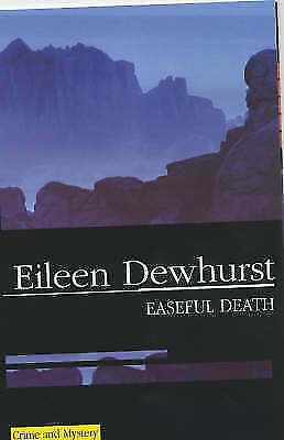1 of 1 - Easeful Death (Severn House Large Print), Dewhurst, Eileen, Very Good Book